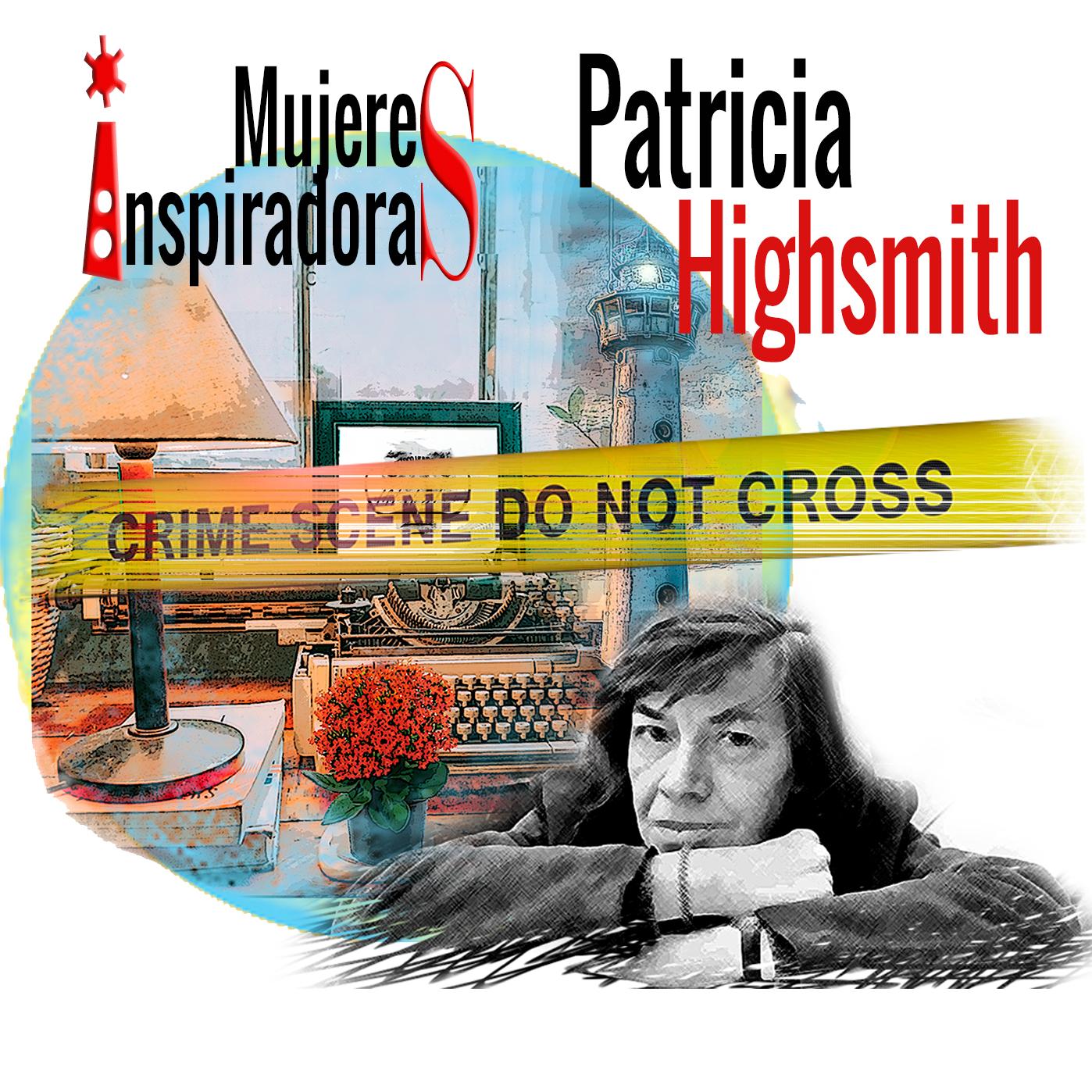 Mujeres inspiradoras Patricia Highsmith, con fondo collage con máquina escribir y un faro coloreados. Loco Mundo Arte y Bohemia